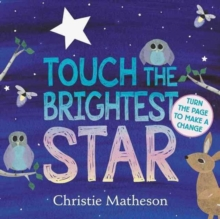 Touch the Brightest Star, Board book Book