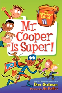 My Weirdest School #1: Mr. Cooper is Super!, Paperback Book