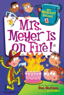 My Weirdest School #4: Mrs. Meyer Is on Fire!, EPUB eBook