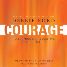Courage : Overcoming Fear and Igniting Self-Confidence, eAudiobook MP3 eaudioBook