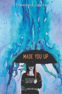 Made You Up, Paperback / softback Book