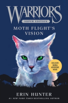 Warriors Super Edition: Moth Flight's Vision, Hardback Book