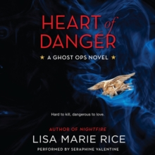 Heart of Danger : A Ghost Ops Novel, eAudiobook MP3 eaudioBook