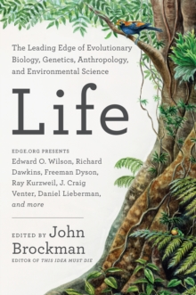 Life : The Leading Edge of Evolutionary Biology, Genetics, Anthropology, and Environmental Science, EPUB eBook
