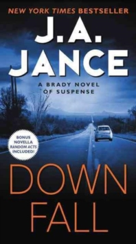Downfall : A Brady Novel of Suspense, Paperback Book