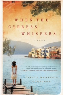 When the Cypress Whispers : A Novel, Paperback / softback Book