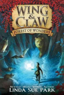 Wing & Claw #1: Forest of Wonders, Paperback Book