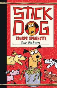 Stick Dog Slurps Spaghetti, EPUB eBook