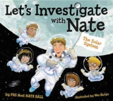 Let's Investigate with Nate #2: The Solar System, Paperback / softback Book