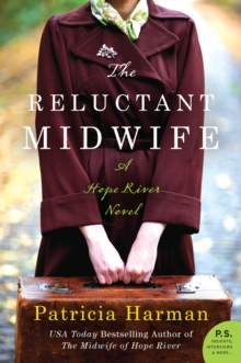 The Reluctant Midwife : A Hope River Novel, EPUB eBook