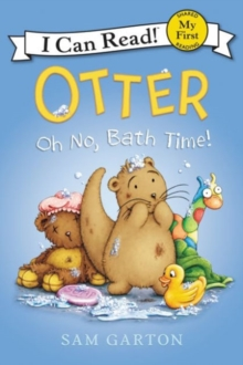 Otter: Oh No, Bath Time!, Paperback Book