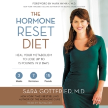 The Hormone Reset Diet : Heal Your Metabolism to Lose Up to 15 Pounds in 21 Days, eAudiobook MP3 eaudioBook