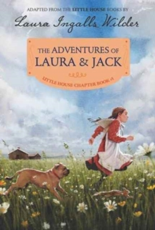 The Adventures of Laura & Jack : Reillustrated Edition, Paperback / softback Book