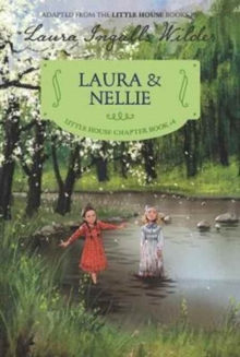 Laura & Nellie : Reillustrated Edition, Paperback / softback Book
