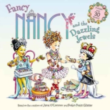 Fancy Nancy and the Dazzling Jewels, Paperback Book
