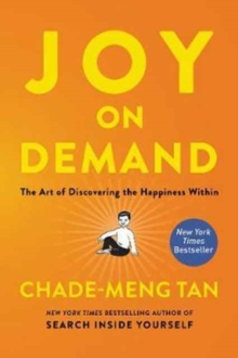 Joy on Demand : The Art of Discovering the Happiness Within, Paperback Book