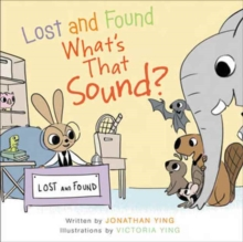 Lost and Found, What's that Sound?, Hardback Book