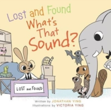 Lost and Found, What's that Sound?, Board book Book