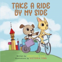 Take a Ride by My Side, Hardback Book