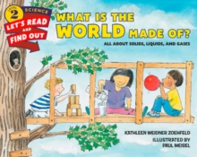 What Is the World Made Of? : All About Solids, Liquids, and Gases, Paperback / softback Book