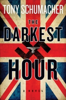 The Darkest Hour : A Novel, Paperback Book