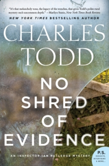 No Shred of Evidence : An Inspector Ian Rutledge Mystery, Paperback / softback Book