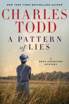 A Pattern of Lies : A Bess Crawford Mystery, Hardback Book