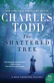 The Shattered Tree : A Bess Crawford Mystery, Paperback Book