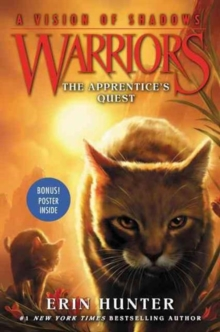 Warriors: A Vision of Shadows #1: The Apprentice's Quest, Paperback Book