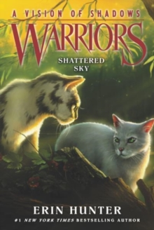 Warriors: A Vision of Shadows #3: Shattered Sky, Paperback / softback Book