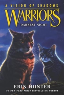 Warriors: A Vision of Shadows #4: Darkest Night, Paperback / softback Book