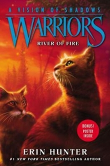 Warriors: A Vision of Shadows #5: River of Fire, Hardback Book