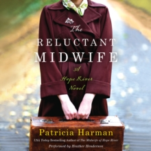 The Reluctant Midwife : A Hope River Novel, eAudiobook MP3 eaudioBook