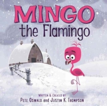 Mingo the Flamingo, Hardback Book