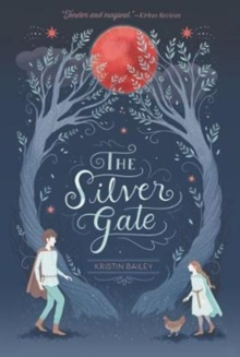 The Silver Gate, Paperback / softback Book