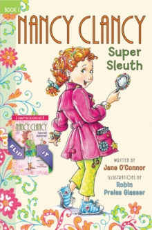 Fancy Nancy: Nancy Clancy Bind-up: Books 1 and 2 : Super Sleuth and Secret Admirer, Hardback Book