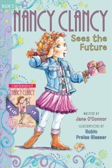Fancy Nancy: Nancy Clancy Bind-up: Books 3 and 4 : Sees the Future and Secret of the Silver Key, Hardback Book