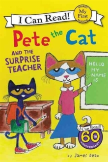 Pete the Cat and the Surprise Teacher, Paperback Book