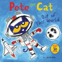 Pete the Cat: Out of This World, Paperback Book