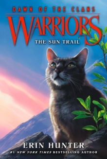 Warriors: Dawn of the Clans #1: The Sun Trail, Paperback / softback Book