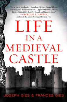 Life in a Medieval Castle, Paperback / softback Book