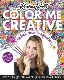Color Me Creative : Unlock Your Imagination, Paperback Book
