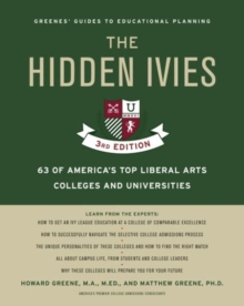 The Hidden Ivies : 63 of America's Top Liberal Arts Colleges and Universities, Paperback Book