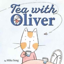 Tea with Oliver, Hardback Book