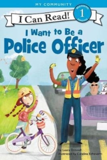 I Want to Be a Police Officer, Paperback / softback Book