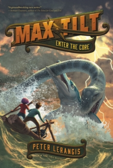 Max Tilt: Enter the Core, Paperback / softback Book
