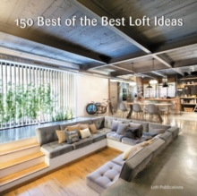 150 Best Of The Best Loft Ideas, Hardback Book