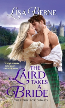 The Laird Takes a Bride : The Penhallow Dynasty, Paperback / softback Book