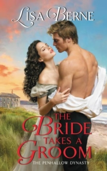 The Bride Takes a Groom : The Penhallow Dynasty, Paperback Book