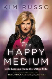 The Happy Medium : Life Lessons from the Other Side, Paperback / softback Book